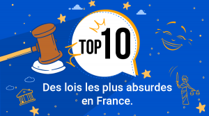 Top 10 des lois les plus absurdes en France