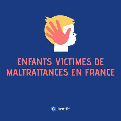 Enfants victimes de maltraitances en France, les chiffres !